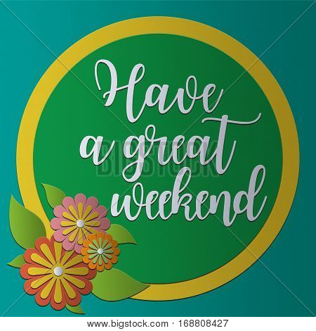Have a great weekend card PaperCraft vintage style