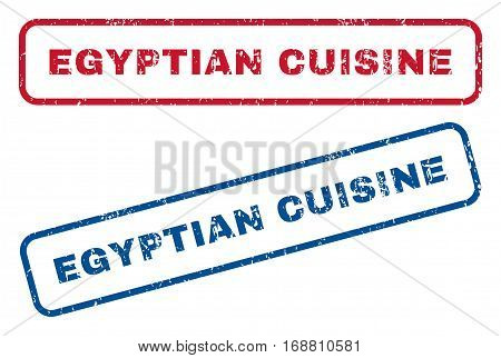 Egyptian Cuisine text rubber seal stamp watermarks. Vector style is blue and red ink caption inside rounded rectangular banner. Grunge design and scratched texture. Blue and red emblems.
