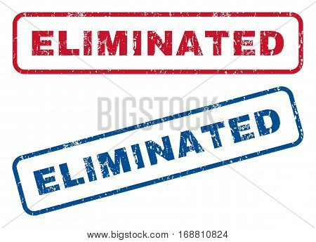 Eliminated text rubber seal stamp watermarks. Vector style is blue and red ink tag inside rounded rectangular shape. Grunge design and unclean texture. Blue and red signs.