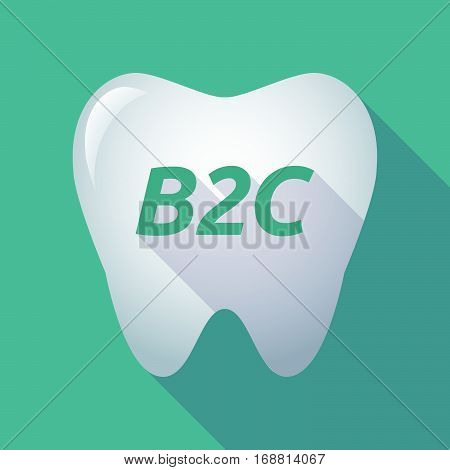 Long Shadow Tooth With    The Text B2C