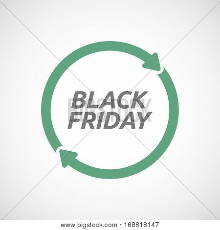 Isolated Reuse Sign With    The Text Black Friday