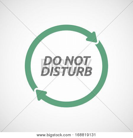 Isolated Reuse Sign With    The Text Do Not Disturb