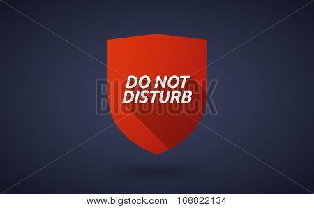 Long Shadow Shield With    The Text Do Not Disturb