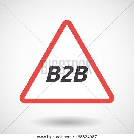 Isolated Warning Signal With    The Text B2B