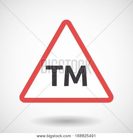 Isolated Warning Signal With    The Text Tm