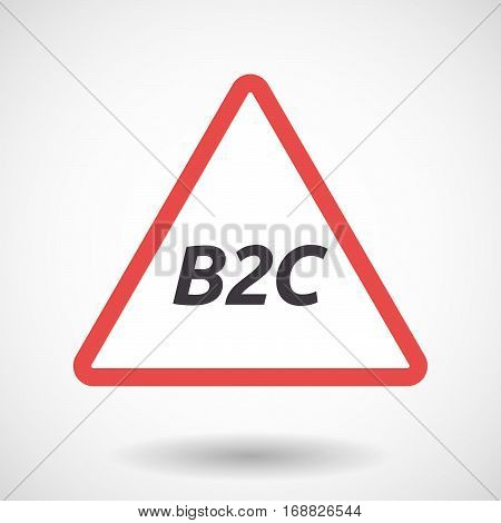 Isolated Warning Signal With    The Text B2C