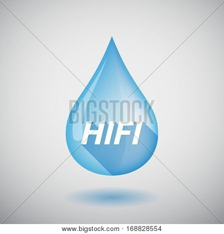 Long Shadow Water Drop With    The Text Hifi