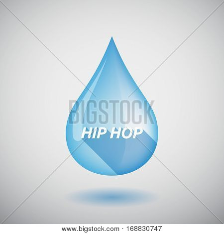 Long Shadow Water Drop With    The Text Hip Hop