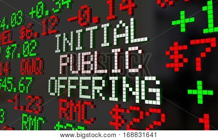 Initial Public Offering IPO Stock Market Ticker 3d Illustration