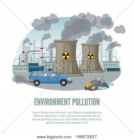 Cartoon environmental pollution template with car factory nuclear power plant and waste vector illustration