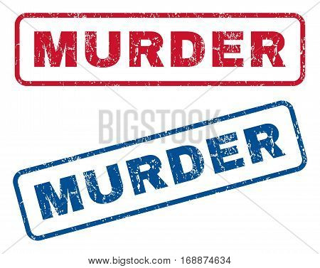 Murder text rubber seal stamp watermarks. Vector style is blue and red ink caption inside rounded rectangular shape. Grunge design and dirty texture. Blue and red stickers.