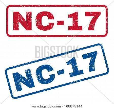 Nc-17 text rubber seal stamp watermarks. Vector style is blue and red ink caption inside rounded rectangular banner. Grunge design and unclean texture. Blue and red emblems.