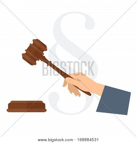 Judge's hand holding wooden gavel. Law concept flat illustration of human hand with wood hammer court brown mallet. Vector design element isolated on white for presentation web justice infographic.