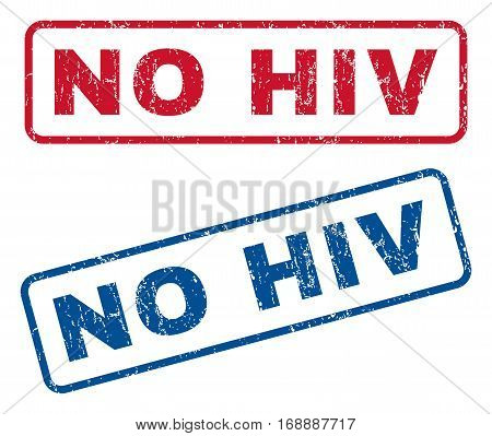 No HIV text rubber seal stamp watermarks. Vector style is blue and red ink caption inside rounded rectangular shape. Grunge design and scratched texture. Blue and red signs.