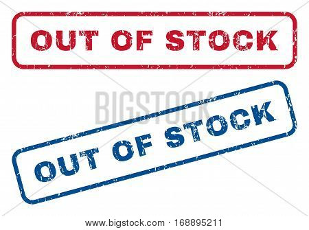 Out Of Stock text rubber seal stamp watermarks. Vector style is blue and red ink tag inside rounded rectangular banner. Grunge design and dust texture. Blue and red stickers.