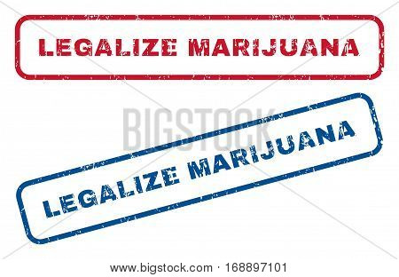 Legalize Marijuana text rubber seal stamp watermarks. Vector style is blue and red ink caption inside rounded rectangular banner. Grunge design and unclean texture. Blue and red emblems.