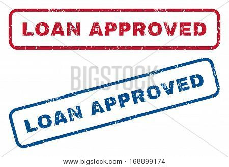 Loan Approved text rubber seal stamp watermarks. Vector style is blue and red ink caption inside rounded rectangular shape. Grunge design and dirty texture. Blue and red emblems.
