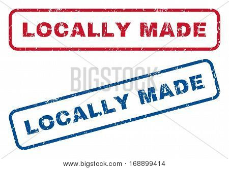 Locally Made text rubber seal stamp watermarks. Vector style is blue and red ink tag inside rounded rectangular shape. Grunge design and scratched texture. Blue and red signs.