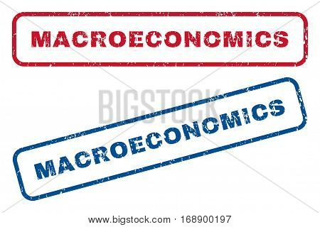 Macroeconomics text rubber seal stamp watermarks. Vector style is blue and red ink caption inside rounded rectangular banner. Grunge design and scratched texture. Blue and red signs.