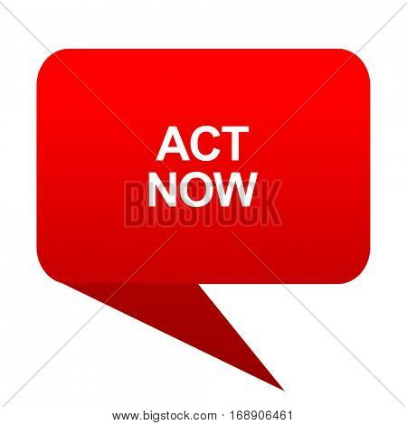 act now bubble red icon