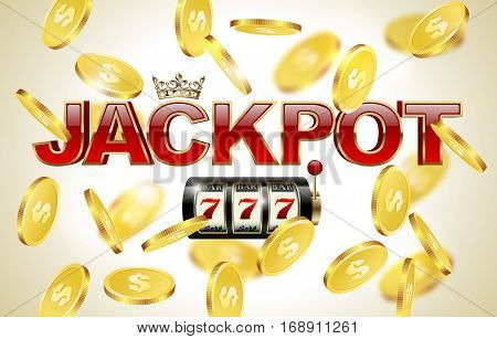 Red glossy jackpot text with crown slot machine with lucky seven and falling golden coins background. Winner casino