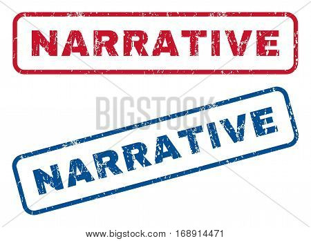 Narrative text rubber seal stamp watermarks. Vector style is blue and red ink caption inside rounded rectangular banner. Grunge design and scratched texture. Blue and red stickers.