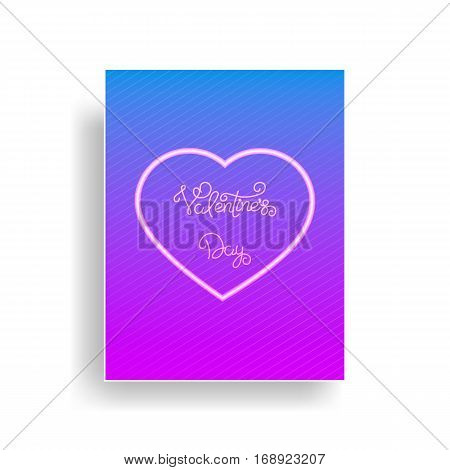 Valentines Day greeting card with shiny neon fluorescent heart and calligraphy