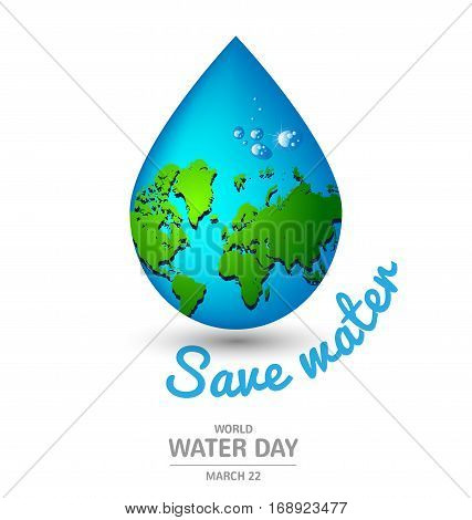 Water drop earth ecology concept  for World Water Day