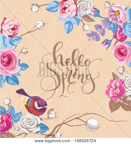 Greeting card with elegant hand written lettering Hello Spring. Cute little bird, and roses on background. Vector illustration in romantic style for cards, banners, posters, invitations