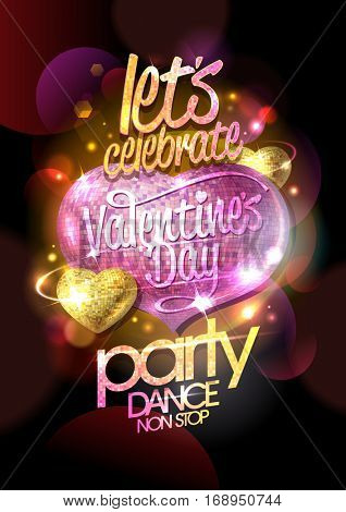 Valentines day party, dance non stop, bright design concept with pink mosaic heart and glowing background