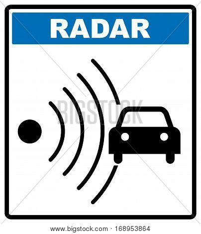 Speed road radar icon. Notice traffic symbol in blue circle isolated on white with text. Vector illustration.