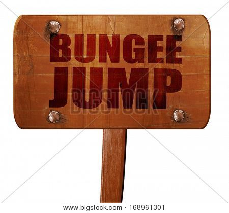 bungee jump, 3D rendering, text on wooden sign