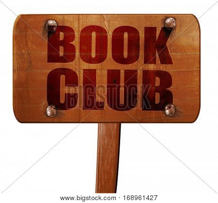 book club, 3D rendering, text on wooden sign