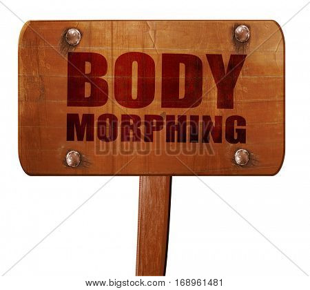 body morphing, 3D rendering, text on wooden sign
