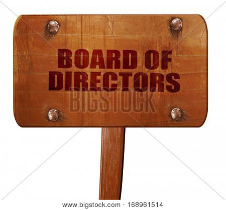 board of directors, 3D rendering, text on wooden sign