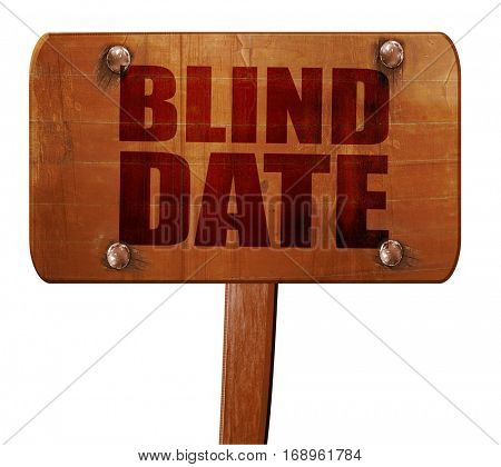 blind date, 3D rendering, text on wooden sign