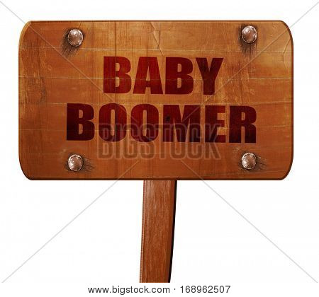baby boomer, 3D rendering, text on wooden sign
