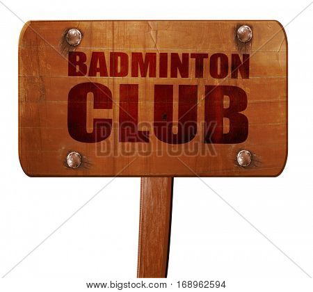 badminton club, 3D rendering, text on wooden sign