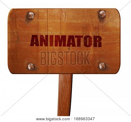 animator, 3D rendering, text on wooden sign
