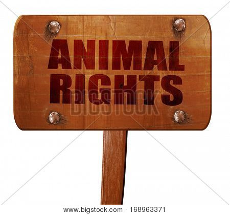 animal rights, 3D rendering, text on wooden sign