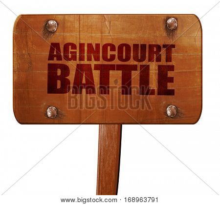 agincourt battle, 3D rendering, text on wooden sign