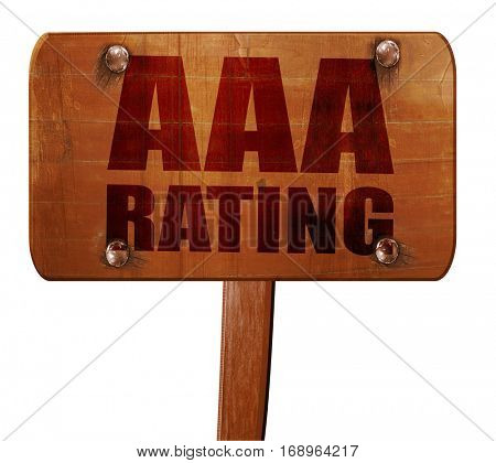 aaa rating, 3D rendering, text on wooden sign