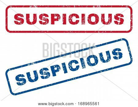 Suspicious text rubber seal stamp watermarks. Vector style is blue and red ink caption inside rounded rectangular shape. Grunge design and scratched texture. Blue and red stickers.