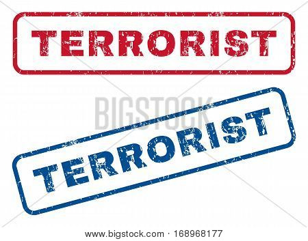 Terrorist text rubber seal stamp watermarks. Vector style is blue and red ink caption inside rounded rectangular banner. Grunge design and dirty texture. Blue and red stickers.