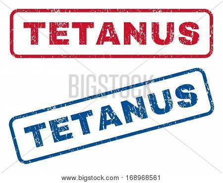Tetanus text rubber seal stamp watermarks. Vector style is blue and red ink tag inside rounded rectangular banner. Grunge design and scratched texture. Blue and red emblems.