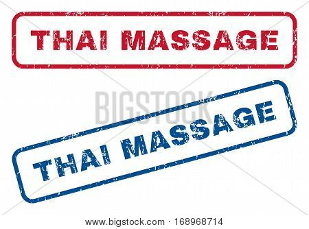 Thai Massage text rubber seal stamp watermarks. Vector style is blue and red ink tag inside rounded rectangular banner. Grunge design and unclean texture. Blue and red signs.