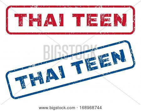 Thai Teen text rubber seal stamp watermarks. Vector style is blue and red ink caption inside rounded rectangular banner. Grunge design and unclean texture. Blue and red stickers.