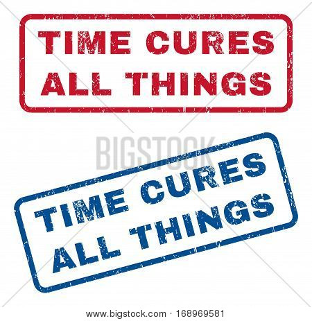 Time Cures All Things text rubber seal stamp watermarks. Vector style is blue and red ink tag inside rounded rectangular shape. Grunge design and dirty texture. Blue and red signs.