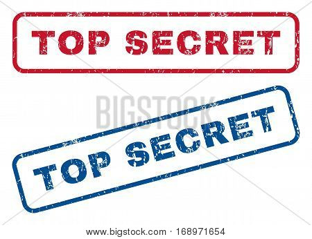 Top Secret text rubber seal stamp watermarks. Vector style is blue and red ink caption inside rounded rectangular shape. Grunge design and scratched texture. Blue and red signs.