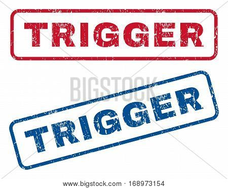 Trigger text rubber seal stamp watermarks. Vector style is blue and red ink tag inside rounded rectangular banner. Grunge design and dust texture. Blue and red signs.